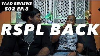 Yaad Reviews | RSPL Back | Season 2 || Episode 3