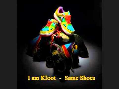 I am kloot same shoes