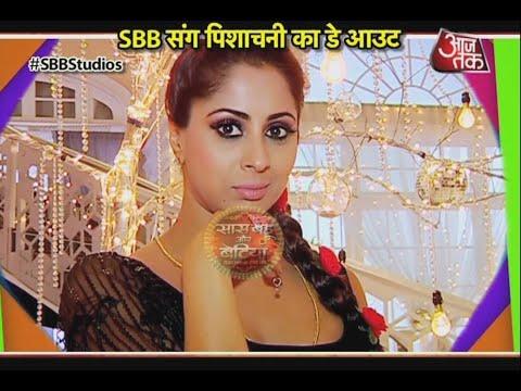 Dayout With Sangita Ghosh Aka Pishachini Of Divya Drishti!