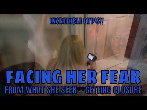 GRIEVING SISTER FACES HER FEAR **INCREDIBLE EVP'S**!!!