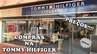 COMPRAS NA TOMMY HILFIGER COM PREÇOS