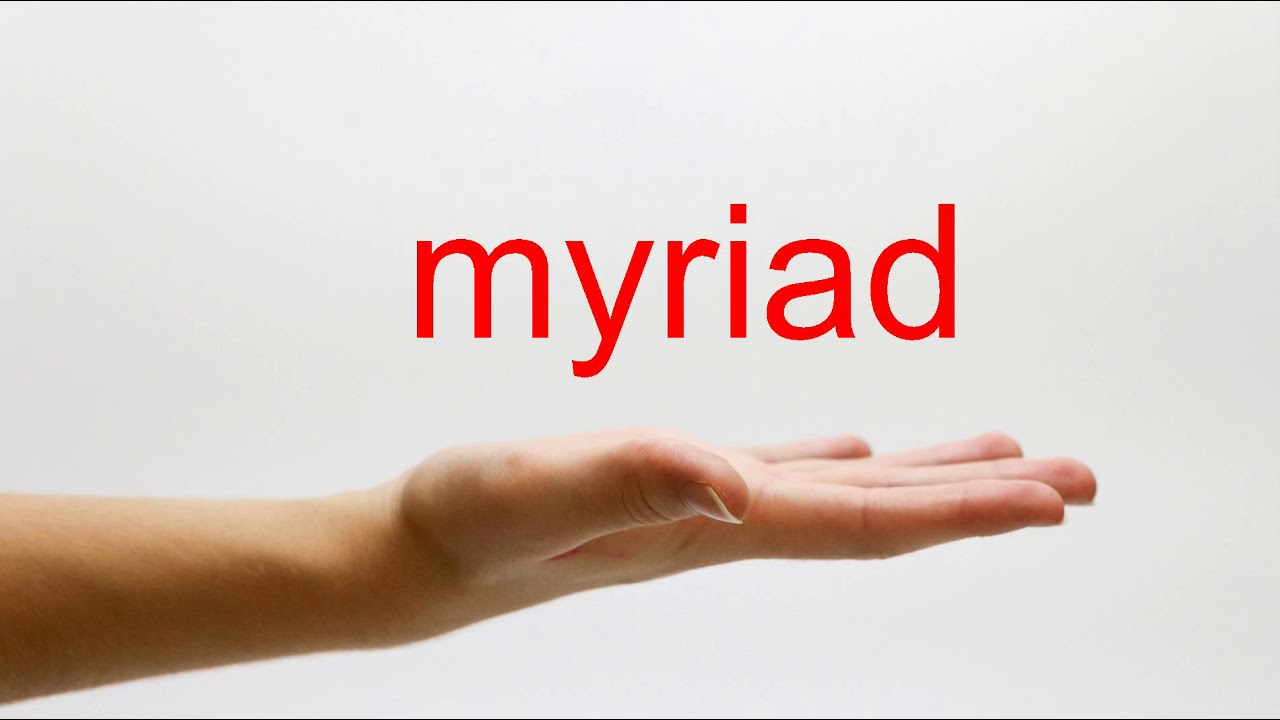 How to Pronounce myriad - American English - YouTube