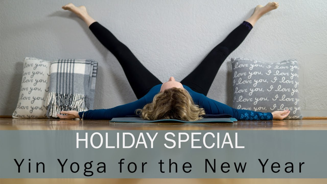 Holiday Special Yin Yoga for the New Year: Liver Meridian| Detox | Yoga  with Dr  Melissa West #416