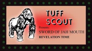 02 Sword of Jah Mouth - Revelation Dub [Tuff Scout]