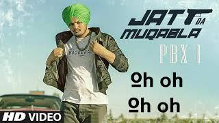 JATT DA MUQABALA Full Song Sidhu Moosewala Snappy New song By World