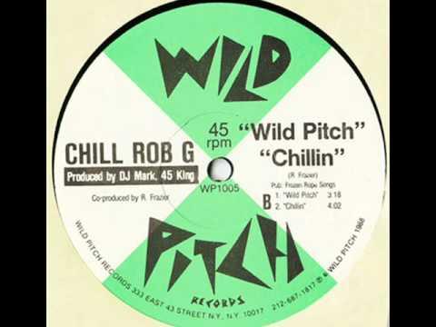 Chill Rob G- Wild Pitch (Original 12