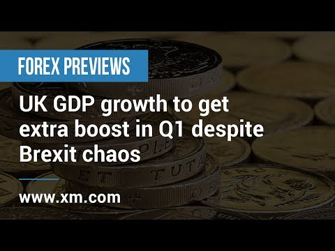 Forex Previews: 08/05/2019 - UK GDP growth to get extra boost in Q1 despite Brexit chaos