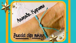 #ayarlanabilirbileklikkapama Asansör Kapama Bileklik Nasıl Yapılır/bracelet Clips Making