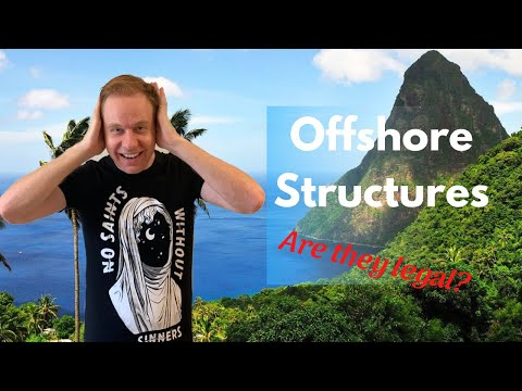 Are Offshore structures illegal? (Watch out for this)