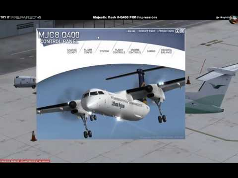 Try it Prepar3D v3 - Majestic Dash 8-Q400 PRO edition - Part 1/5 Introduction [English]