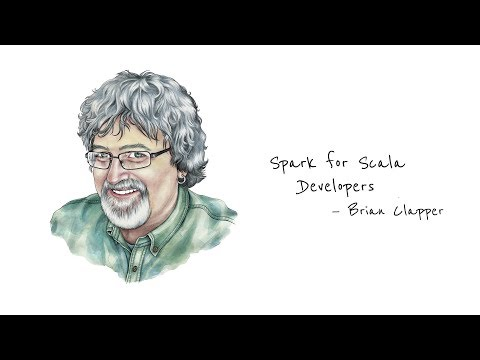Brian Clapper—Spark for Scala Developers