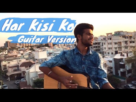 har-kisi-ko-nahi-milta-unplugged-guitar-cover-|-arijit-singh-|-boss-|-mayur-tilwani