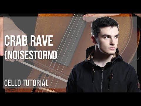 Download How To Play Crab Rave By Noisestorm On Cello