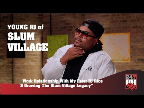 Young RJ - Work Relationship With My Dad RJ Rice & Growing The Slum Village Legacy (247HH Exclusive)