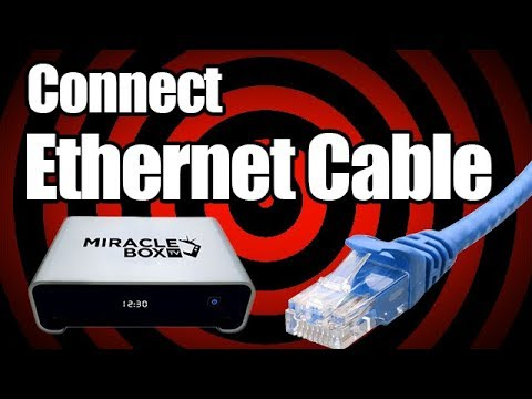Miraclebox 4.0- Connect with Ethernet