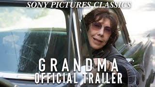 Grandma | Official Trailer HD (2015)