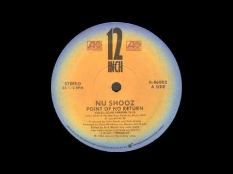 Point Of No Return Long Version  Nu Shooz