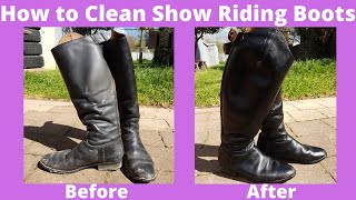 How to Clean Show Riding Boots | How to Clean Riding Boots