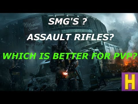 THE DIVISION 1.6.1 BEST GUN FOR PVP | SMGS? OR ASSAULT RIFLES?