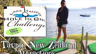 Lake Taupo Hole in One Challenge Review | Taupo New Zealand Attractions