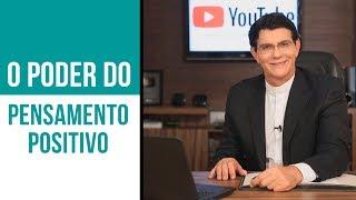 O PODER DO PENSAMENTO POSITIVO | #IPVM