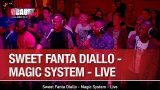 Sweet Fanta Diallo - Magic System - Live - C'Cauet sur NRJ
