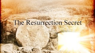 The Resurrection Secret - New Resurrection Truth From The Original Greek