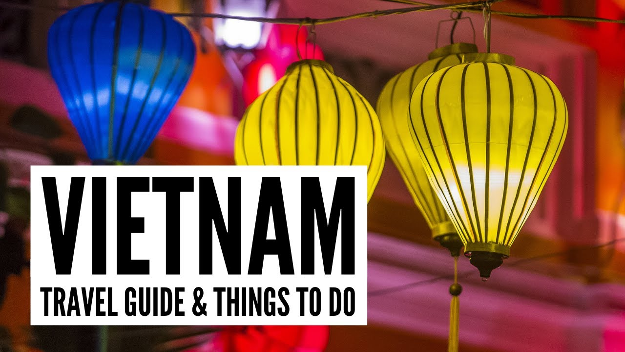 Vietnam Travel Guide | Things to Do in Hanoi, Hoi An & HCMC – Tour the World TV