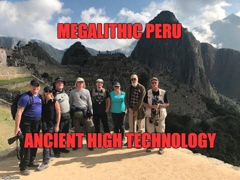 Peru Lost Ancient High Technology: Machu Pic'chu And Ollantaytambo