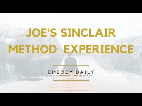 Sinclair Method Testimony – Joe's Experience with Naltrexone for Alcohol Addiction