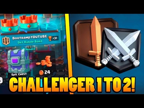 CHALLENGER LEAGUE ONE TO TWO :: Clash Royale :: AWESOME EPIC CHEST DROP!