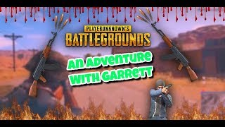PUBG: Garrett and I go on an adventure (EXPLICIT)