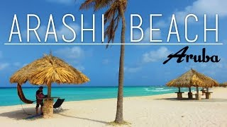 Best Beaches On Aruba - Vol.2 | Arashi Beach