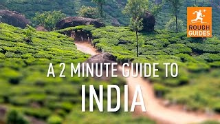A 2 minute guide to India