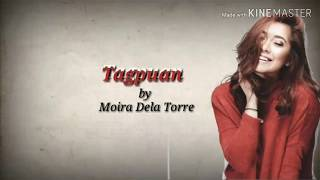 Tagpuan | Moira Dela Torre | Lyrics
