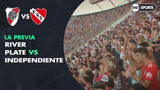 River vs Independiente, la previa