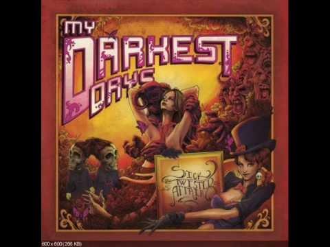 Sick and Twisted Affair- My Darkest Days mp3