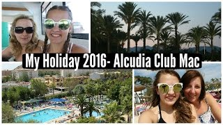 My Holiday 2016- Alcudia Club Mac | JemsBeautyBoutique