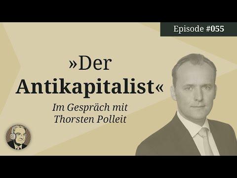 Der Antikapitalist: Ein Weltverbesserer der keiner ist – mit Thorsten Polleit (Mises Karma 55)