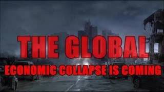 THE GLOBAL ECONOMIC COLLAPSE IS COMING Donald Trump Elected