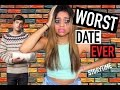 STORYTIME | WORST DATE EVER !