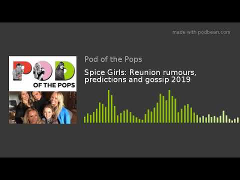 spice-girls:-reunion-rumours,-predictions-and-gossip-2019