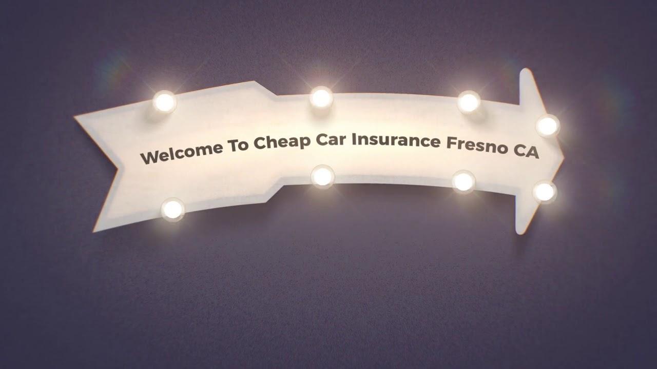 Get Now Cheap Auto Insurance in Fresno California