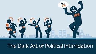 The Dark Art of Political Intimidation