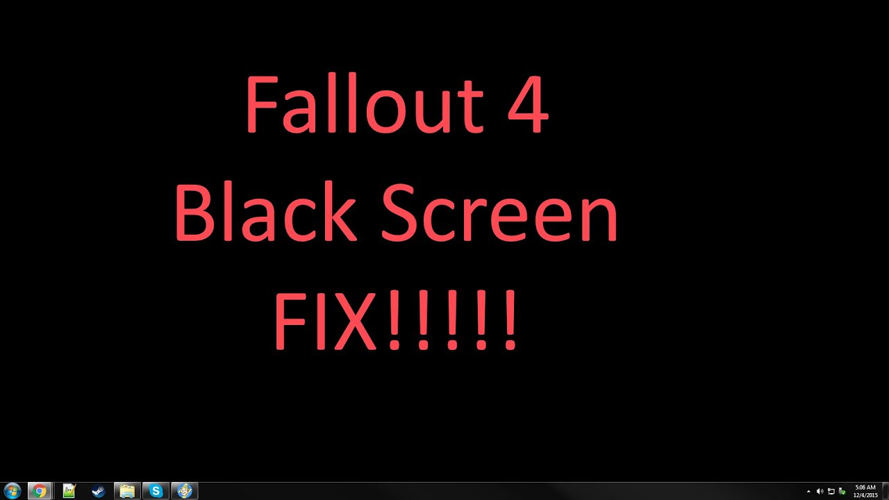 how to make fallout 4 fullscreen