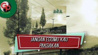 Ada Band - Jangan Egomu Kau Paksakan (Official Audio Lyric)