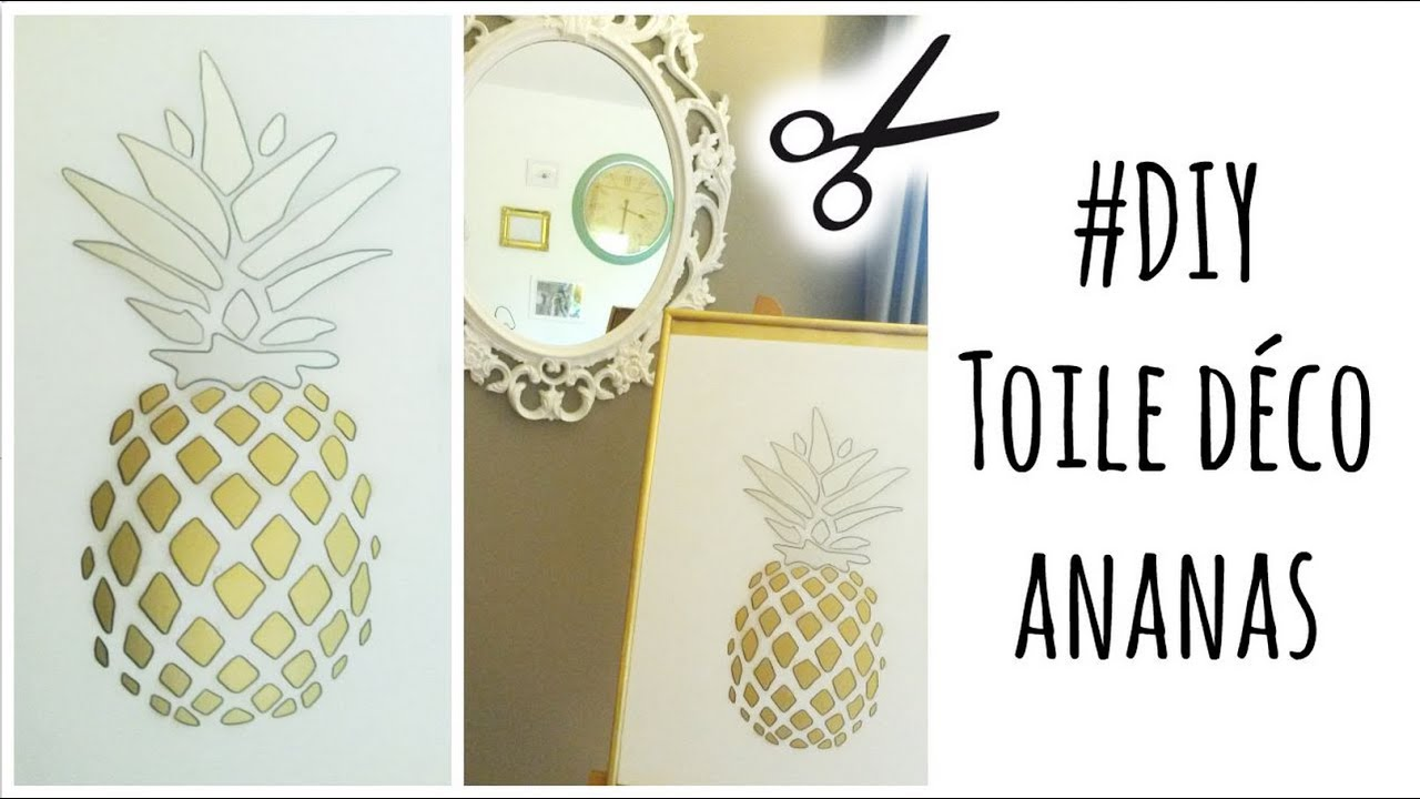 DIY: Toile Déco Ananas / Pineapple Canvas