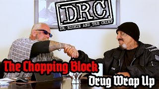 DRC The Chopping Block: Drug Wrap Up