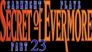 Let's Play ~ Secret of Evermore [Part 23] - Carltron's Lair & Ending