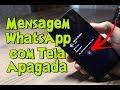 Como Ver MENSAGENS RECEBIDAS do WHATSAPP com TELA APAGADA no Celular Android